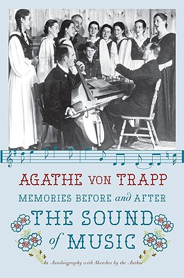 Memories Before and After the Sound of Music: An Autobiography - Von Trapp, Agathe