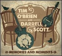 Memories & Moments - Tim O'Brien & Darrell Scott
