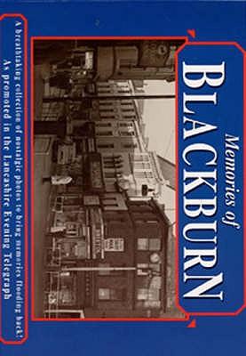 Memories of Blackburn -