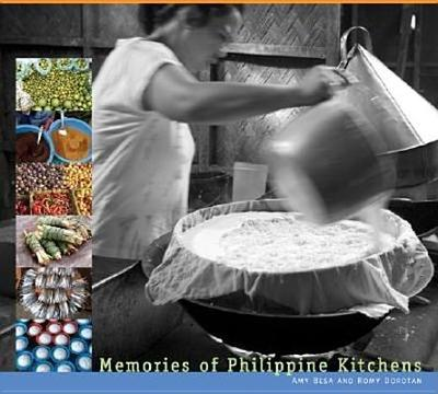 Memories of Philippine Kitchens: Stories and Recipes from Far and Near -
