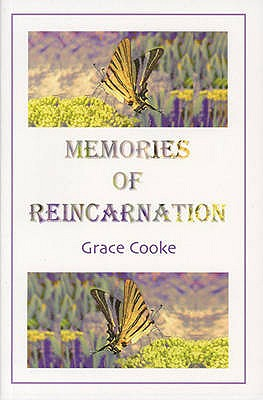 Memories of Reincarnation - Cooke, Grace