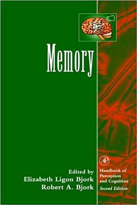 Memory - Bjork, Elizabeth Ligon (Editor), and Bjork, Robert a (Editor)