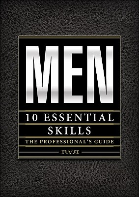 Men: 10 Essential Skills: The Professional's Guide - Valdes-Rodriguez, Robert
