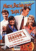 Men Behaving Badly, Season 1