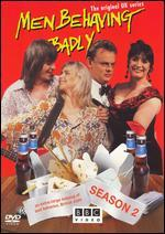 Men Behaving Badly: Series 02