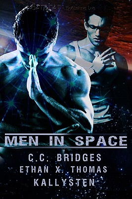 Men in Space - Bridges, C C, and Thomas, Ethan X, and Kallysten