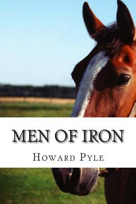Men of Iron - Pyle, Howard