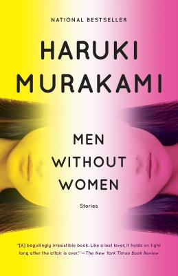 Men Without Women: Stories - Murakami, Haruki, and Gabriel, Philip (Translated by), and Goossen, Ted (Translated by)