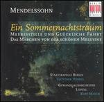Mendelssohn: A Midsummer Nights Dream; Concert Overtures