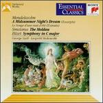 Mendelssohn: A Midsummer Night's Dream (Excerpts); Smetana: The Moldau; Bizet: Symphony in C major