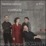 Mendelssohn Bartholdy: Complete Chamber Music for Strings