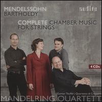 Mendelssohn Bartholdy: Complete Chamber Music for Strings - Gunter Teuffel (viola); Mandelring Quartet; Quartetto di Cremona