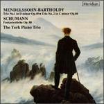 Mendelssohn-Bartholdy: Two Piano Trios/Schumann: Fantasiestücke