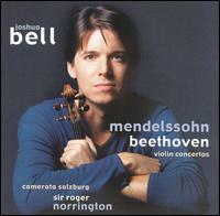Mendelssohn, Beethoven: Violin Concertos - Joshua Bell (violin); Salzburg Camerata; Roger Norrington (conductor)