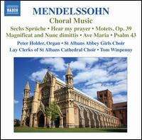 Mendelssohn: Choral Music - Alan Herbert (bass); David Ireson (bass); David Martin-Smith (tenor); Emma Huggett; Geoff McMahon (bass); Jessica Price;...
