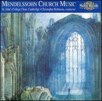 Mendelssohn: Church Music - Alison Atkinson (cello); Martin Peck (double bass); Peter Morton (treble); Peter R. Davis (organ);...