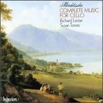 Mendelssohn: Complete Music for Cello