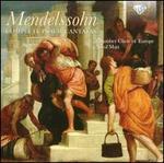 Mendelssohn: Complete Psalm Cantatas