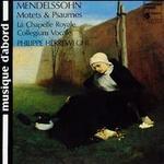 Mendelssohn: Motets & Psaumes