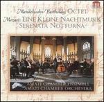 Mendelssohn: Octet; Mozart: Eine kleine Nachtmusik; Serenata Notturna