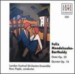 Mendelssohn: Octet Op. 20; Quintet Op. 18