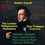 Mendelssohn: Piano Concertos Nos. 1 & 2; Capriccio Brillante