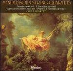 Mendelssohn: String Quartets Op. 44 Nos. 1 & 3; Capriccio, Op. 81/3; Fugue, Op. 81/4