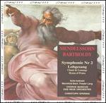 "Mendelssohn: Symphonie No. 2 ""Lobgesang"""