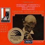 Mendelssohn: Symphonie No. 3; Arnold Schönberg: Variationen Op. 31; Claude Debussy: La Mer