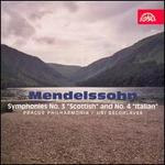 "Mendelssohn: Symphonies No. 5 ""Scottish"" and No. 4 ""Italian"""