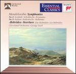 Mendelssohn: Symphonies Nos. 3 & 4; Hebrides Overture