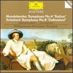 "Mendelssohn: Symphony No. 4 ""Italian""; Schubert: Symphony No. 8 ""Unfinished"""