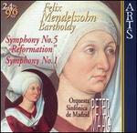 "Mendelssohn: Symphony No. 5 ""Reformation""; Symphony No. 1"