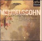 Mendelssohn: Violin Concerto & Overtures