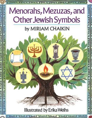 Menorahs, Mezuzas, and Other Jewish Symbols - Chaikin, Miriam