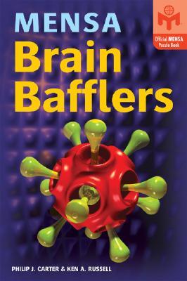 Mensa Brain Bafflers - Carter, Philip J, and Russell, Ken A