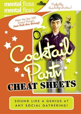 Mental Floss: Cocktail Party Cheat Sheets - Pearson, Will (Editor)