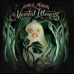 Mental Illness [LP]