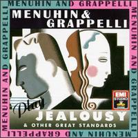 "Menuhin & Grappelli Play ""Jealousy"" and Other Great Standards - Allan Ganley (drums); Brian Lemmon (piano); Chris Karan (drums); David Snell (harp); Derek Price (percussion); Jack Sewing (bass); Jan Blok (guitar); John Etheridge (guitar); Ken Baldock (bass); Laurie Holloway (keyboards); Laurie Holloway (piano)"