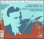 Menuhin in Moscow: Beethoven, Brahms, Bach - Hephzibah Menuhin (piano); Yehudi Menuhin (violin); USSR State Symphony Orchestra; Evgeny Svetlanov (conductor)