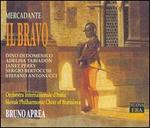 Mercadante: Il Bravo