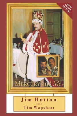 Mercury and Me - Wapshott, Tim, and Hutton, Jim