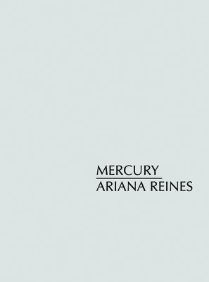 Mercury - Reines, Ariana