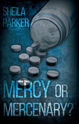 Mercy or Mercenary? - Parker, Sheila