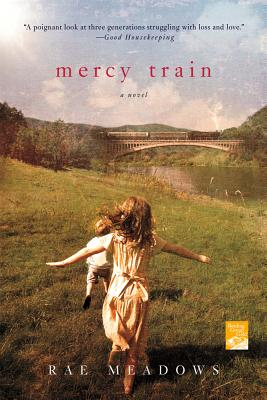 Mercy Train - Meadows, Rae