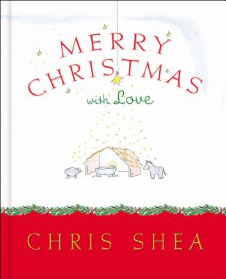 Merry Christmas with Love - Shea, Chris