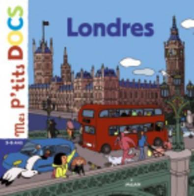 Mes P'Tits Docs: Londres - Ledu, Stephanie
