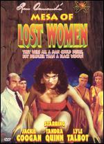 Mesa of Lost Women - Herbert Tevos; Ron Ormond