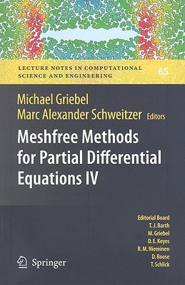 Meshfree Methods for Partial Differential Equations IV - Griebel, Michael (Editor)