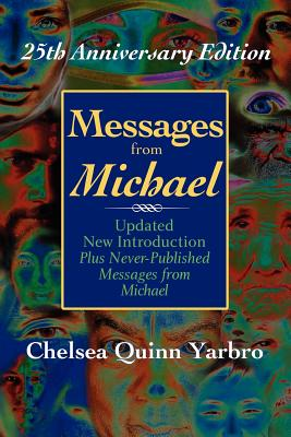 Messages from Michael; 25th Anniversary Edition - Yarbro, Chelsea Quinn